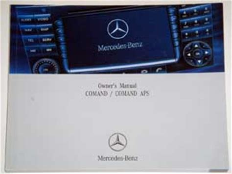 Comand Aps Manual For E W211 Cls Class Cars Mercedes