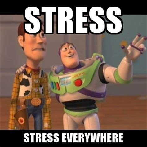 stress memes coping with stress when everything is awful minnetonka
