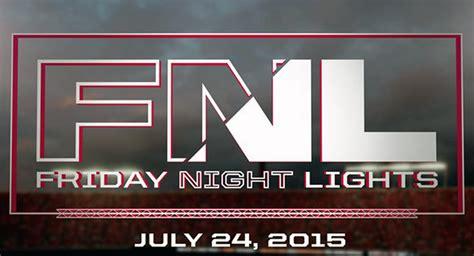 friday night lights ohio friday night lights 2015 everything you need to know