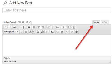 wordpress theme editor visual what you need to know about wordpress visual editor