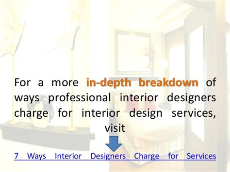What To Charge For Interior Design Services by Ways Interior Designers Charge For Interior Design Services