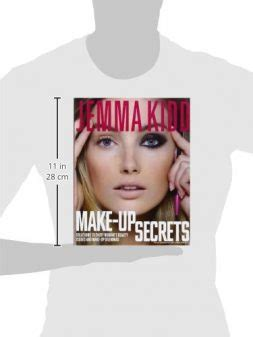 jemmas make up secrets solutions jemma kidd make up secrets solutions to every woman s beauty issues and make up dilemmas