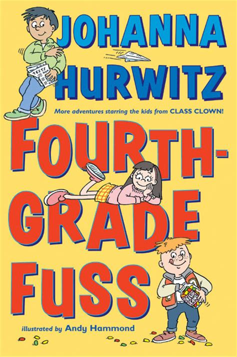 fourth grade picture books fourth grade fuss by johanna hurwitz illustrated by