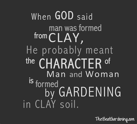 clay quotes quotesgram clay and god quotes quotesgram