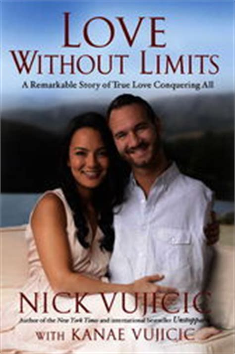 love without limits a remarkable story of true love love without limits ebook by nick vujicic 9781601426192