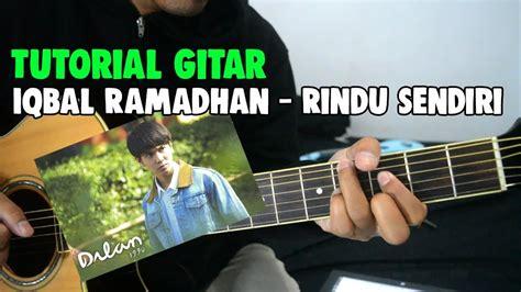 tutorial gitar jodoh pasti bertemu tutorial gitar iqbaal ramadhan rindu sendiri ost