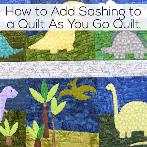how to add sashing to a quilt as you go quilt shiny