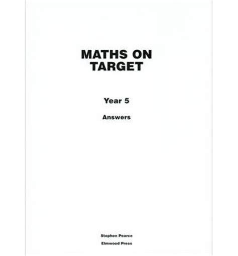 target your maths year 5 elmwood education maths on target answers year 5 stephen pearce 9781902214979