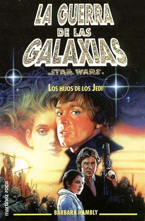 colecci 243 n star wars libros pdf identi listado de libros star wars wiki wikia listado de cambios de los re estrenos de star wars star