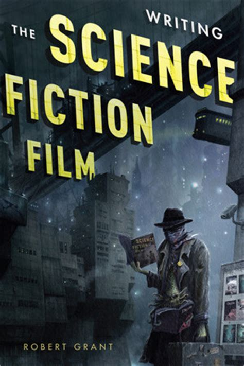film fantasy science fiction here s how to write sci fi scripts answering what if
