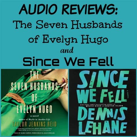 since we fell 1408708337 audio reviews the seven husbands of evelyn hugo since we fell novel visits