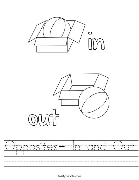 In And Out Worksheets For Preschoolers by Opposites In And Out Worksheet Twisty Noodle
