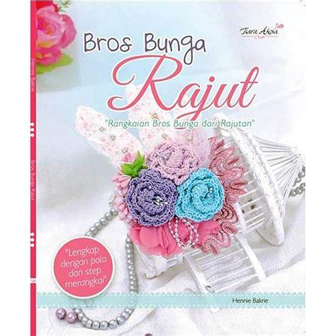 Pola Tas Rajut Behel buku bros bunga rajut crafts