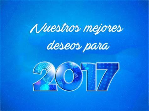 imagenes gratis año nuevo 2018 feliz a 241 o nuevo 2017 im 225 genes felicitar a 241 o 2017