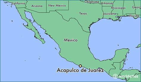 map of mexico acapulco where is acapulco de juarez mexico where is acapulco