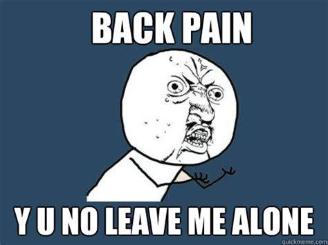 Back Pain Meme - back pain memes image memes at relatably com