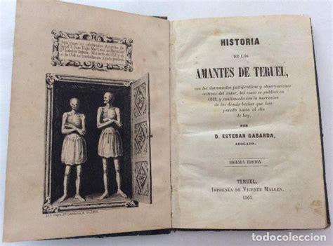 libro historia antigua libro historia de los amantes de teruel esteb comprar libros antiguos de historia antigua en