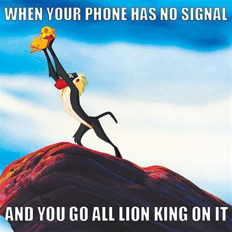 Lion King Cell Phone Meme - when your phone has no signal and you go all lion king on