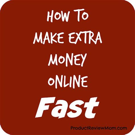 how to make extra money online fast - How To Make Extra Money Fast Online