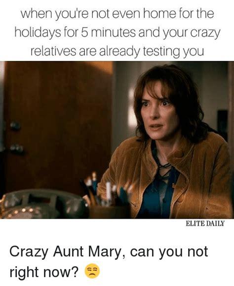 Aunt Meme - 25 best memes about crazy aunts crazy aunts memes