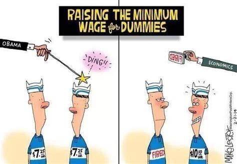 who works for minimum wage raise the minimum wage not in the obamacare economy