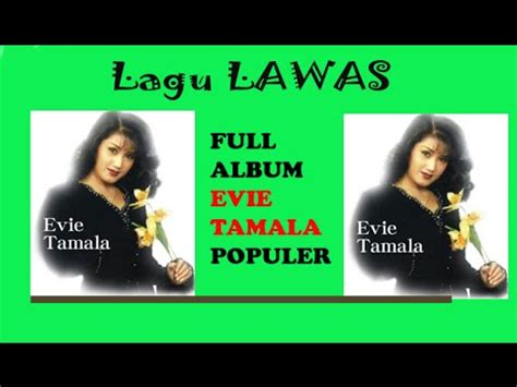 download mp3 dangdut cinta karet download kumpulan lagu dangdut lawas evie tamala album
