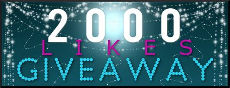 2000 Likes Giveaway - 2000likesgiveaway