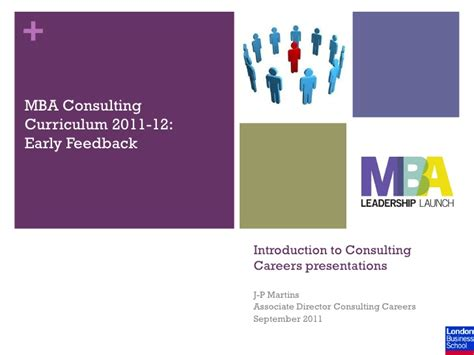 Jp Mba Early Advantage by Feedback Intro To Consulting 2011
