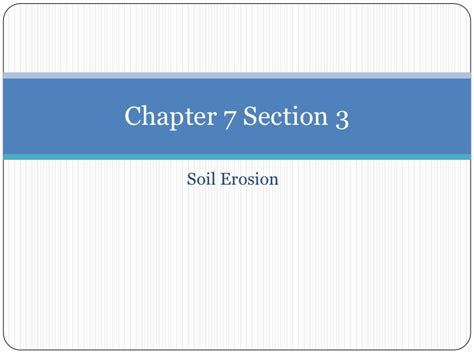 chapter 7 section 1 chapter 7 section 3 soil erosion