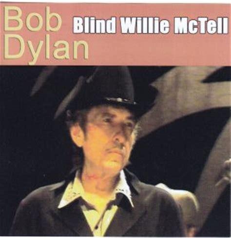 Blind Willie Mctell Bob Dylan Bob Dylan Blind Willie Mctell 2pro Cdr Stringman