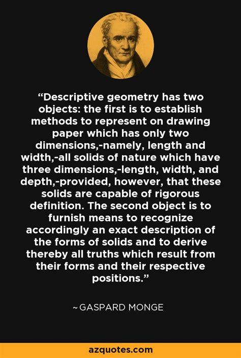 gaspard monge quote descriptive geometry   objects     establish
