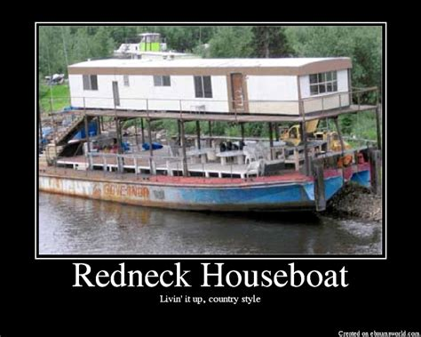 redneck house boat how do you make a fancy redneck house boat mount an old