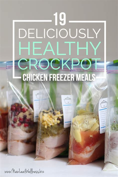 19 deliciously healthy chicken crockpot freezer meals new leaf wellness