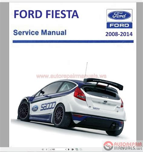 car owners manuals free downloads 2001 ford fiesta security system ford fiesta b299 2008 2014 repair manual auto repair manual forum heavy equipment forums