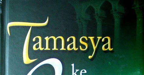 Tamasya Ke Surga By Islamic Book buku islam ebook tamasya ke surga gambaran