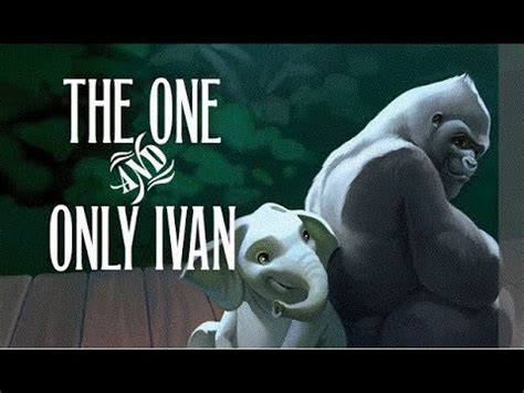 000745533x one and only ivan the one and only ivan book trailer youtube