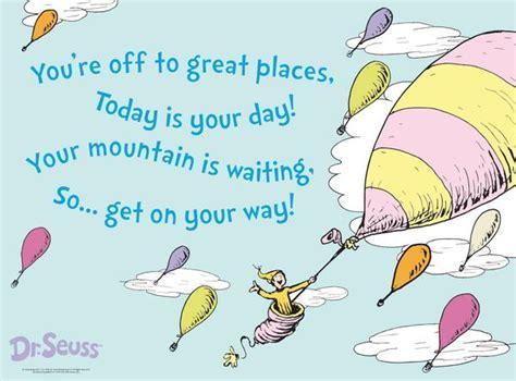 oh the places youll go oh the places youll go dr seuss quotes quotesgram