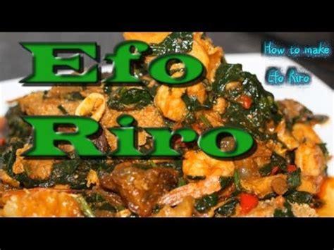 efo riro recipe sisiyemmie nigerian food lifestyle blog sisi yemmie efo riro recipe doovi
