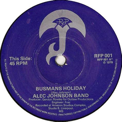 busmans holiday 45cat alec johnson band busmans holiday my lady