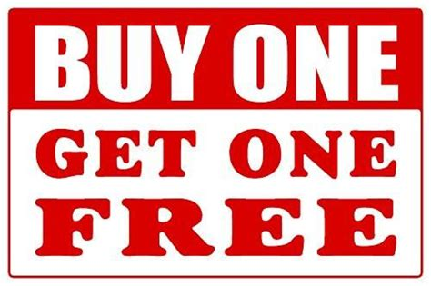 Buyonegetonefree Threesecond retail signs 2000signs