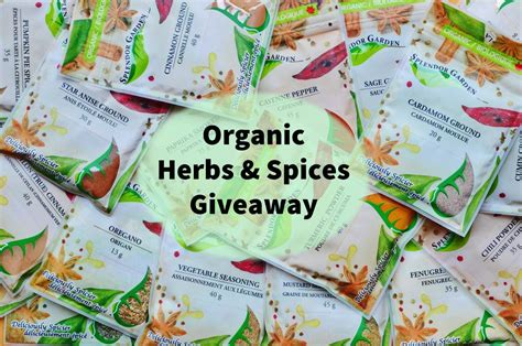 Organic Giveaway - organic herbs and spices archives splendor garden