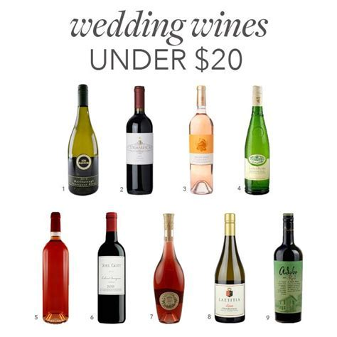 The Best Wedding Wines Under $20   Wedding Food & Desserts