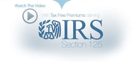premium only plan section 125 taxfreepremiums com irs section 125 premium only plans