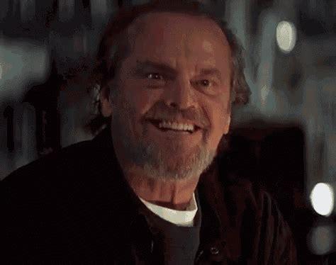 Or Creepy Smile Nicholson Creepy Smile Gif Jacknicholson Creepysmile Yes Discover Gifs