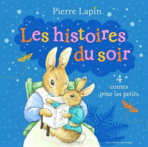 libro histoires du soir pour livre pierre lapin les histoires du soir 4 contes pour les petits beatrix potter beatrix