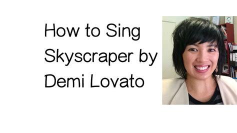 demi lovato skyscraper poetry analysis how to sing quot skyscraper quot by demi lovato vocal techniques