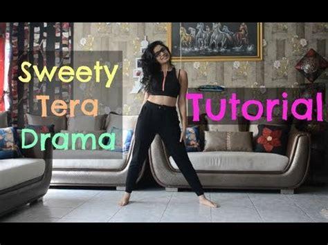 tutorial dance bollywood sweety tera drama full tutorial wedding dance