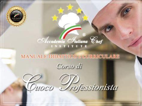 manuale di cucina professionale corsi di cucina professionale firenze accademia italiana