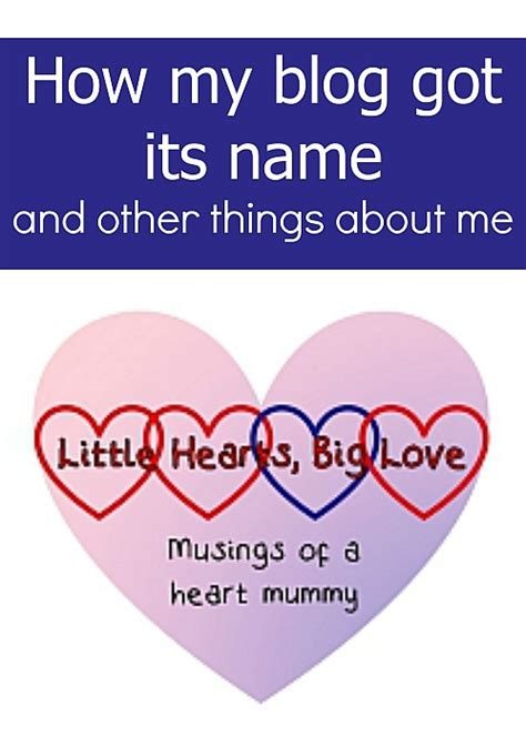 how to your its name how my got its name and other things about me hearts big