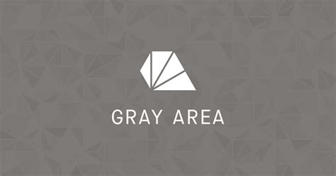 Gray Area by Home Gray Area Technology Gray Area Technology